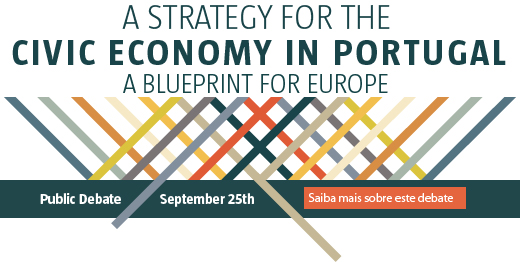 Public Debate: A Strategy for the Civic Economy in Portugal