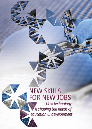 New skills for new jobs: How technology is shaping the future of education & development